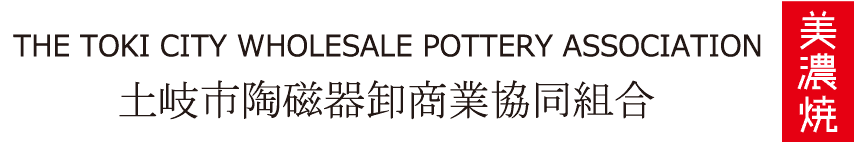 The Toki City Wholesale Pottery Association